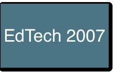 EdTech 2007